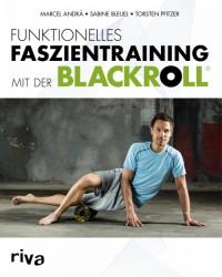 Funktionelles Faszientraining mit der BLACKROLL nu online kopen